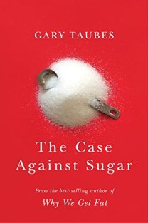 Image result for the case against sugar