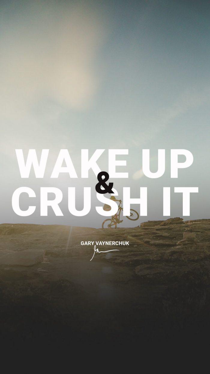 Hustle Quotes Wallpaper Wake Up Amp Crush It Garyvee Wallpapers