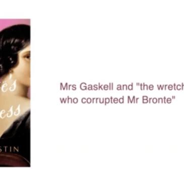 Brontë's Mistress – a talk by Finola Austin (video)