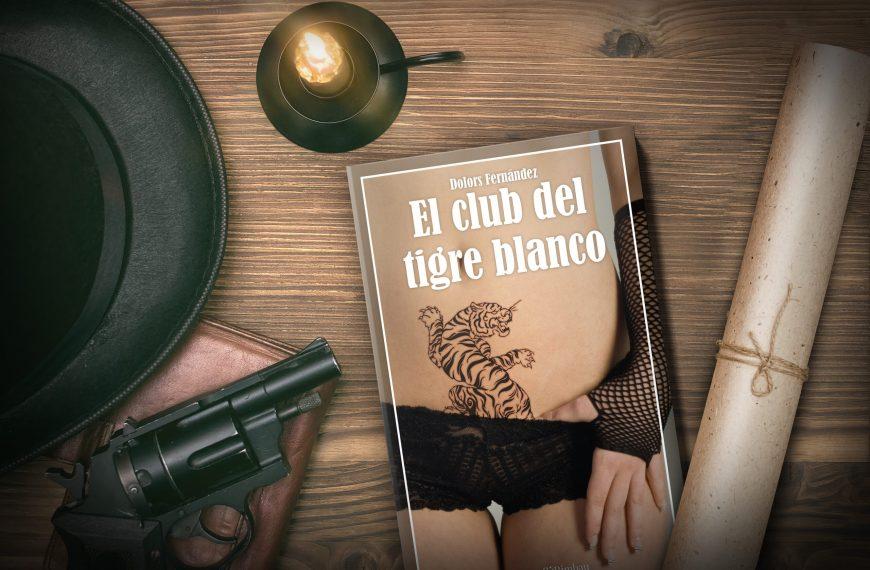 Entrevista a Dolors Fernández, autora de «El club del tigre blanco»