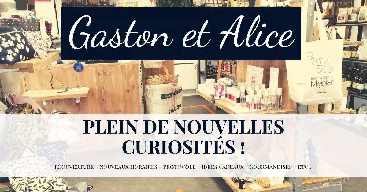 """reouverture Une - """"Gaston et Alice"""" vous accueille tout spécialement dès le samedi 28 novembre 2020"""
