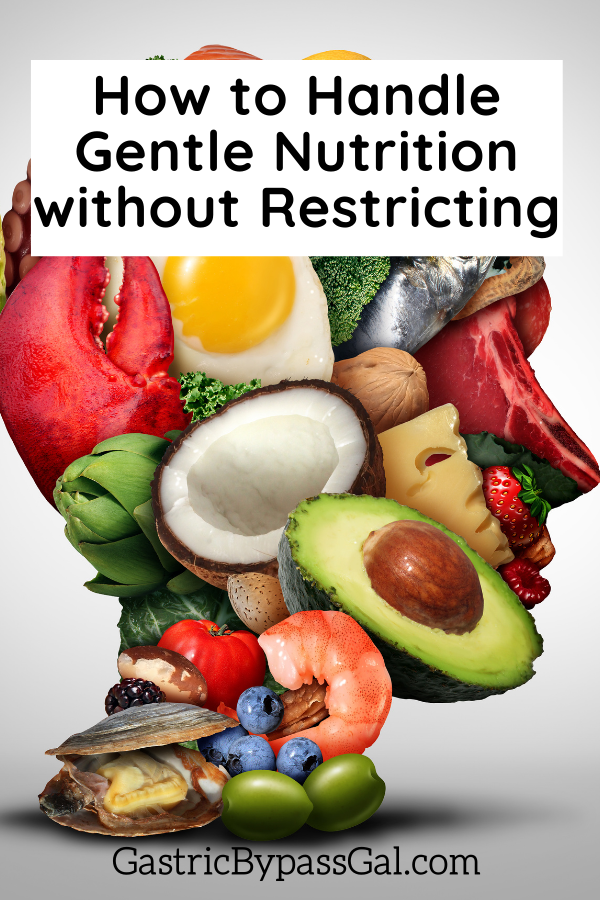 How to Handle Gentle Nutrition without Restricting