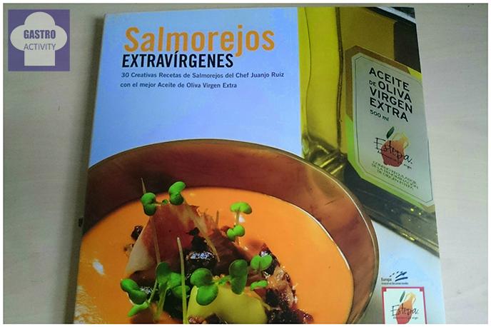 Libro Salmorejos Extravírgenes de Juanjo Ruiz y DO Estepa