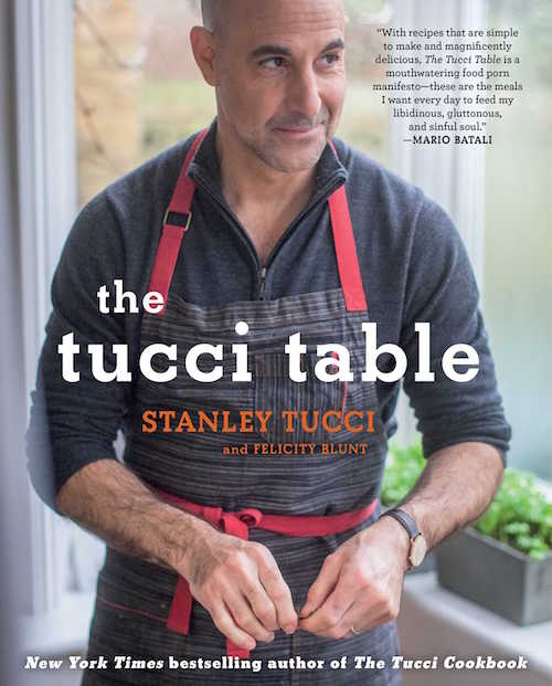 Stanley Tucci cookbook, Tucci Table cookbook, The Tucci Table