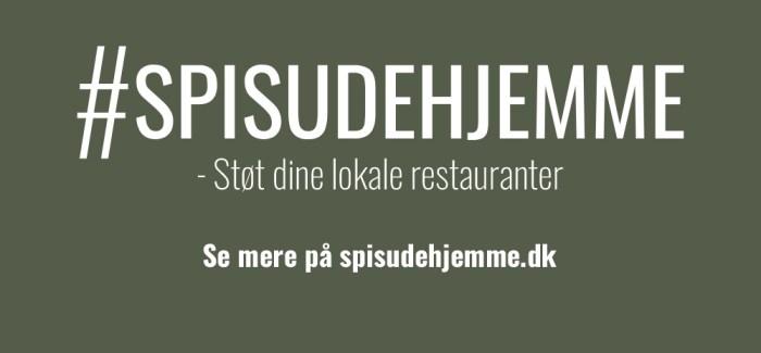 #SPISUDEHJEMME: Disse restauranter serverer nu takeaway