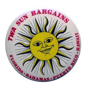 Trans World Airlines (TWA) Sun Bargains Button