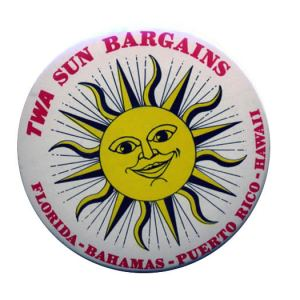 Trans World Airlines (TWA) Sun Bargains Button