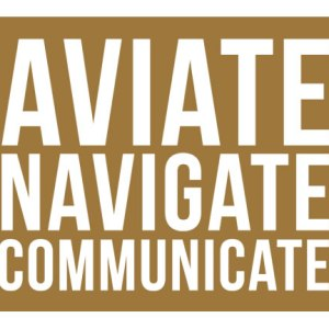 Plane talk, Aviate Navigate Communicate