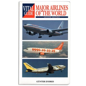 a Vital Guide to Major Airlines of the World (2005 Book)