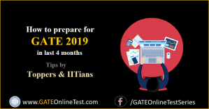 How to prepare for GATE Exam 2019 by IIT Madras in next 4 months