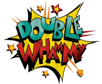 double-whammy