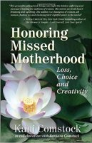 Honoring Missed Motherhood