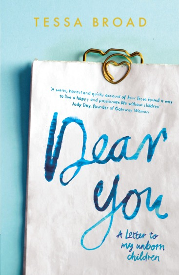 "Book Review: ""Dear You: A Letter to my Unborn Children"" by Tessa Broad"
