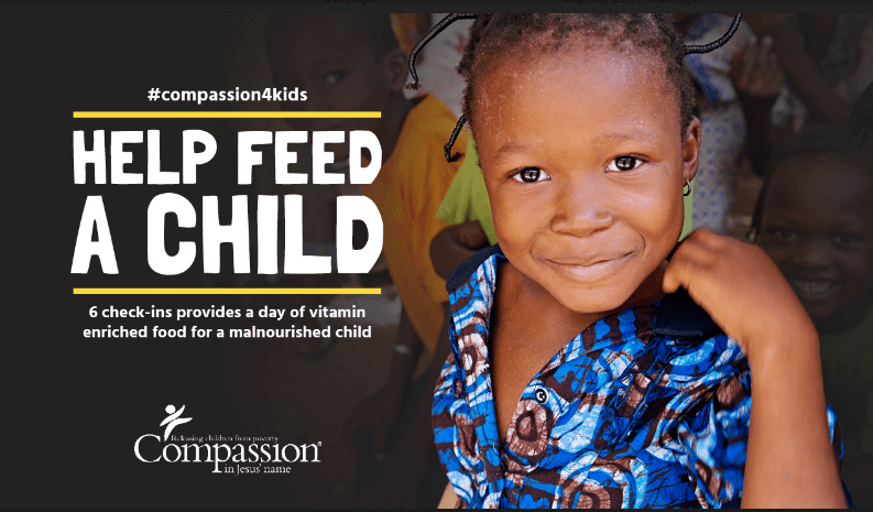 Every 6 check-ins will provide a nutrient rich meal to a child in need