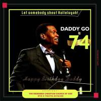 PHOTO: HAPPY BIRTHDAY TO DADDY G.O 73 YEARS