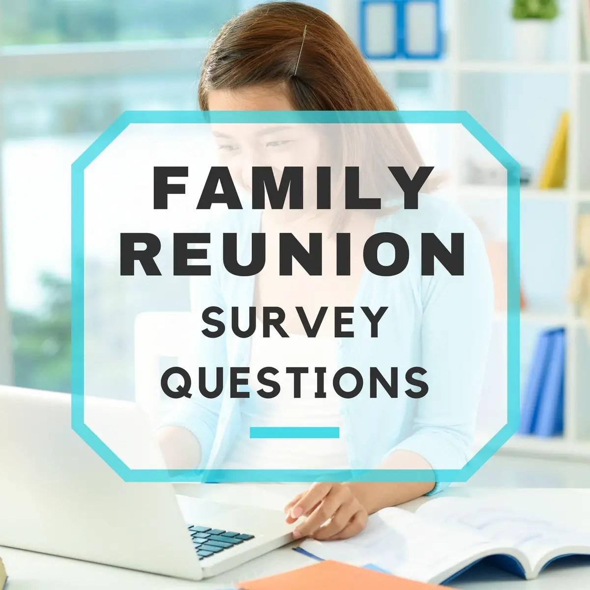 30 Sample Family Reunion Survey Questions