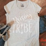 Raising My Tribe T-Shirts for Moms