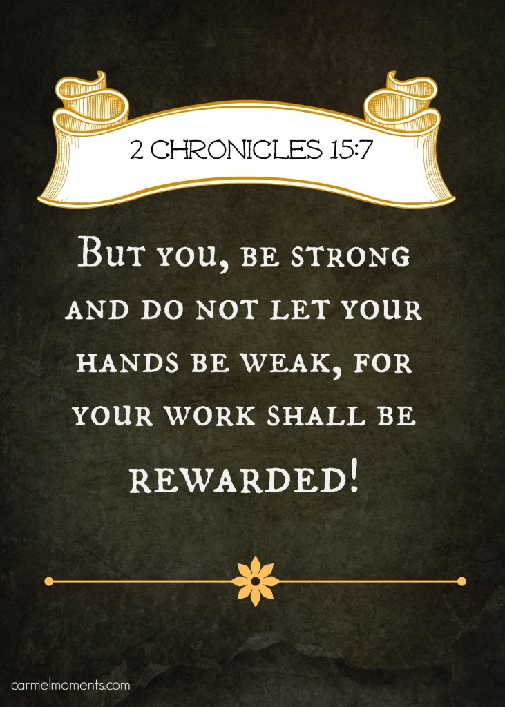 Bible quote 2 Chronicles 15:7
