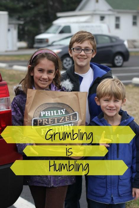 Grumbling is humbling | gatherforbread.com