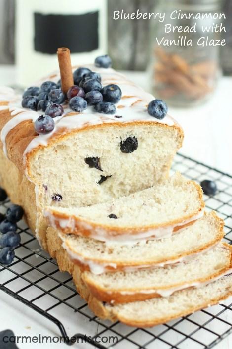 Blueberry Cinnamon Bread with Vanilla Glaze Carmel Moments