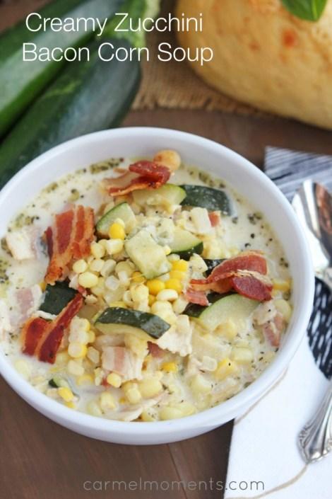 Creamy Zucchini Bacon Corn Soup | Carmel Moments