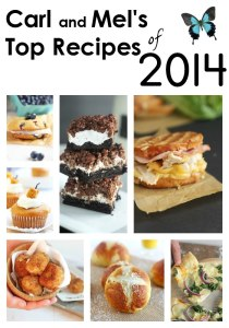 Best of Carmel Moments – Mel and Carl's Top Recipes of 2014