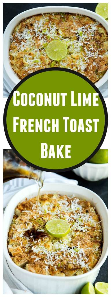 Coconut Lime French Toast Bake // @gatherforbread