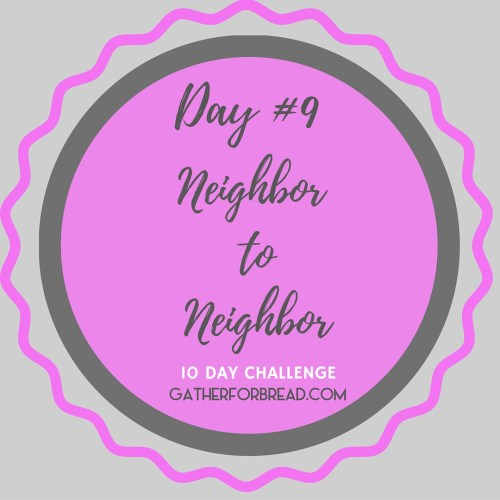 Neighbor to Neighbor | Handwritten Notes Encouragement Day 9