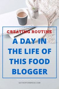A Day in the Life of This Food Blogger