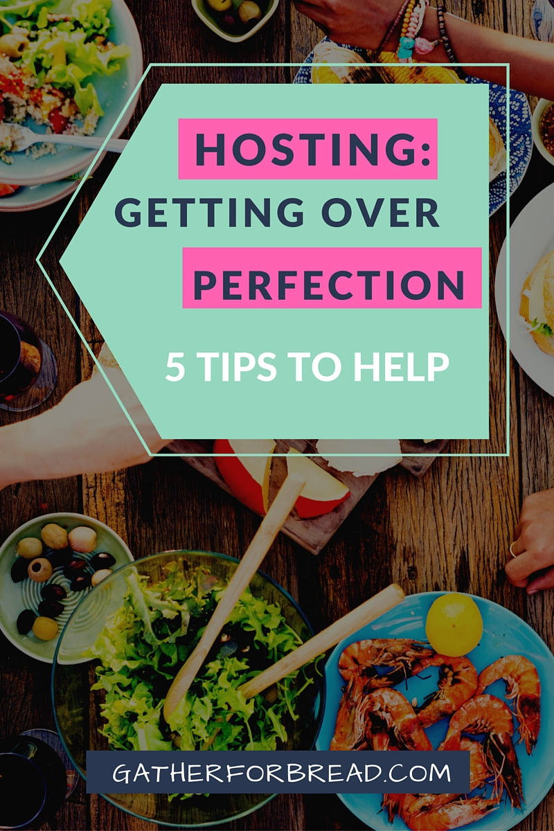 Hosting: Getting Over Perfect