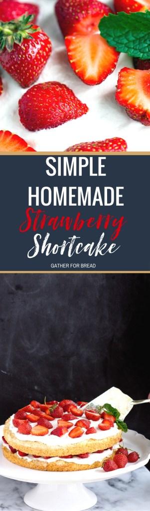 Simple Homemade Strawberry Shortcake - Recipe for an easy homemade strawberry shortcake made with fresh berries whipped cream, ultimate summer dessert. Sweet sponge cake layered with strawberries, perfect!