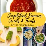 20 Simplified Summer Snacks Treats