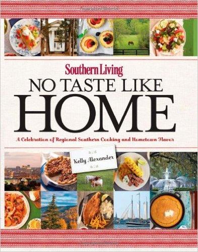 No Taste Like Home Southern Living