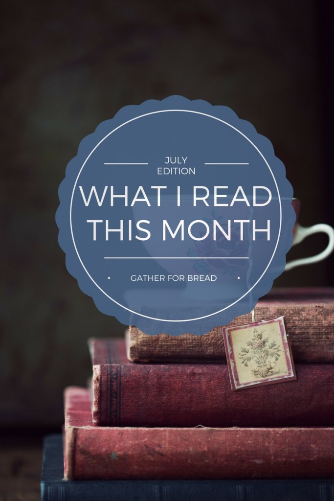 What I Read This Month (July Book List) - A compilation of the titles of books I've read this month. Sharing snippets and reviews of what's on my bookshelf.
