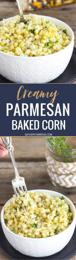 Creamy Parmesan Baked Corn - Sweet corn with fresh Parmesan cheese, rich and creamy! This recipe is easy cheesy and bakes in the oven. Perfect baked side dish and Thanksgiving or holiday favorite. My family loves this casserole. #Thanksgiving #corn #sidedish #holidays
