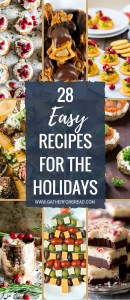 Easy Recipes for Holiday Entertaining