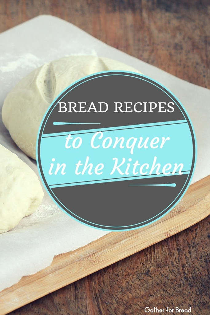 All the bread recipes I want to attempt to make and conquer in my kitchen! | gatherforbread.com