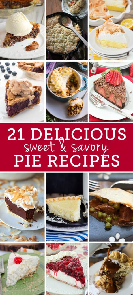 21 Delicious Sweet and Savory Pie Recipes for Pi day!