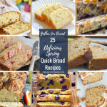 25 Delicious Spring Quick Bread Recipes