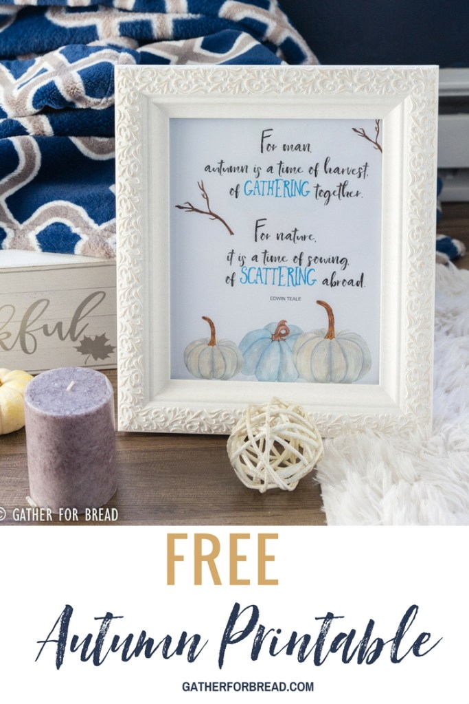 Gathering Scattering Autumn Printable - Free autumn printable, perfect way to add inexpensive art to your fall decor.