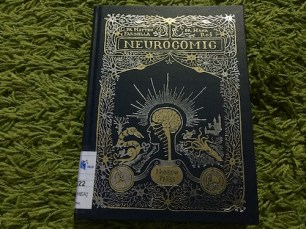 https://gatheringbooks.org/2016/02/20/saturday-reads-a-comic-version-of-the-structure-and-function-of-the-brain-in-neurocomic/