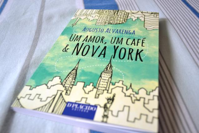 Um Amor, Um Café & Nova York – Augusto Alvarenga - livro - resenha (2)