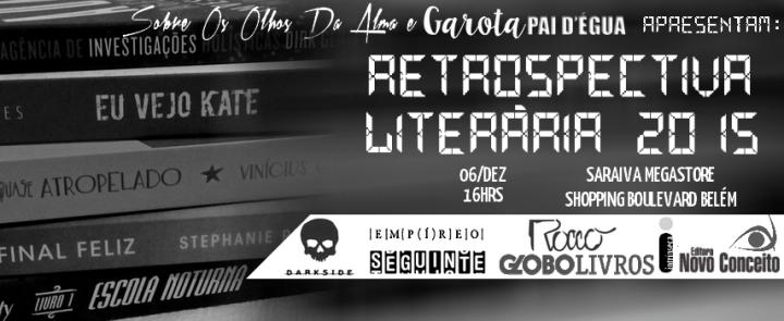Retrospectiva Literária 2015 - belém