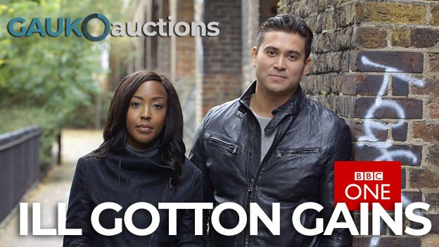 Ill Gotten Gains BBC Documentary and proceeds of crime Auctions