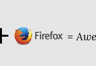 Gaurav Tiwari Plus Firefox Means Awesomeness