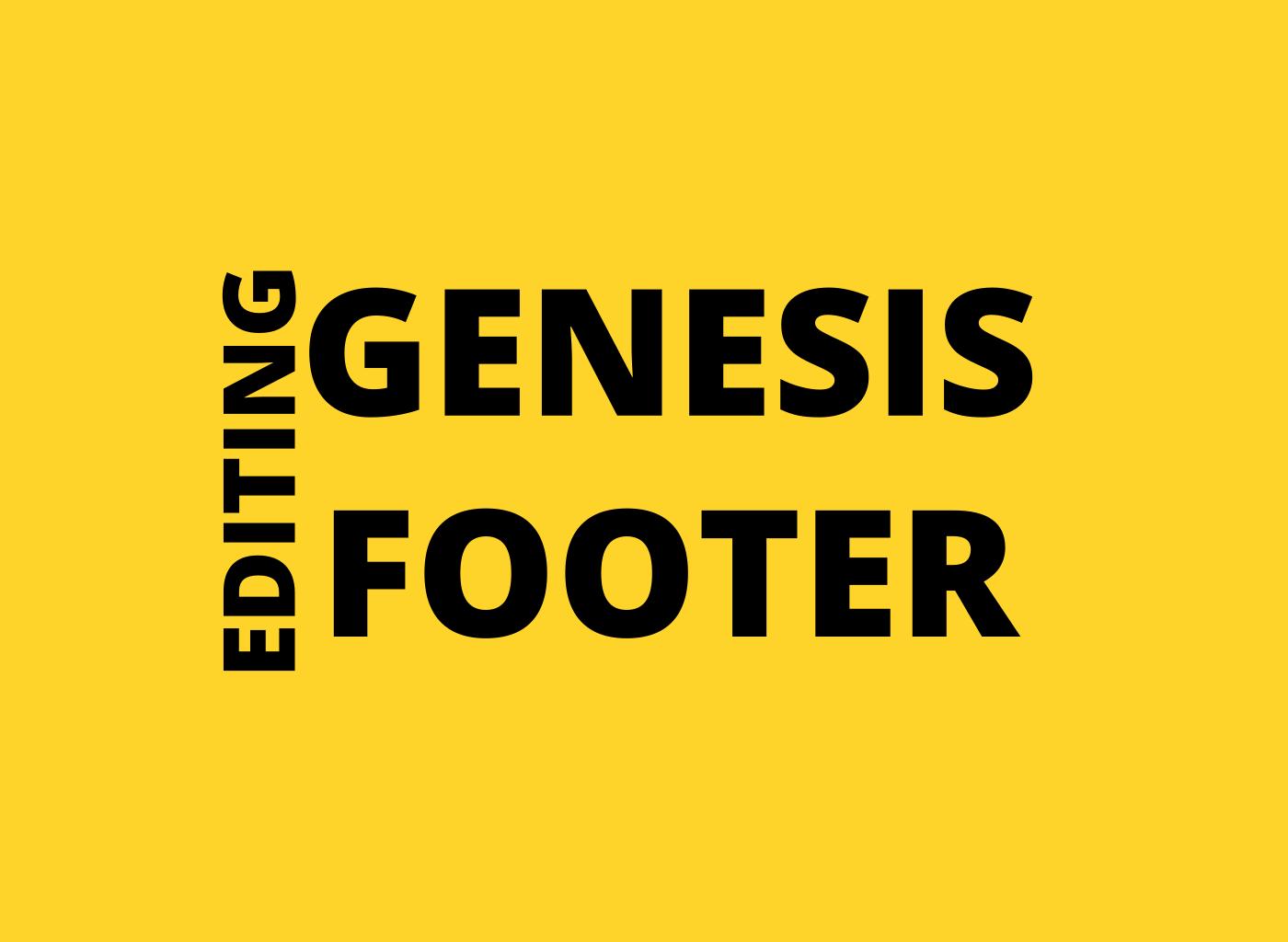 genesis footer editing