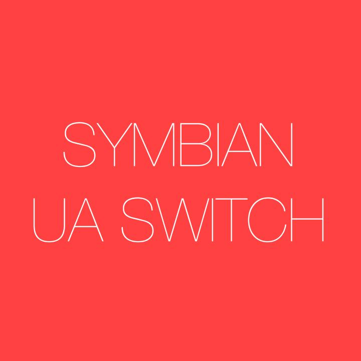 symbian ua switch