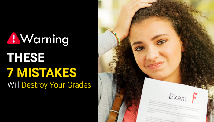 These 7 Mistakes Will Destroy Your Grades image