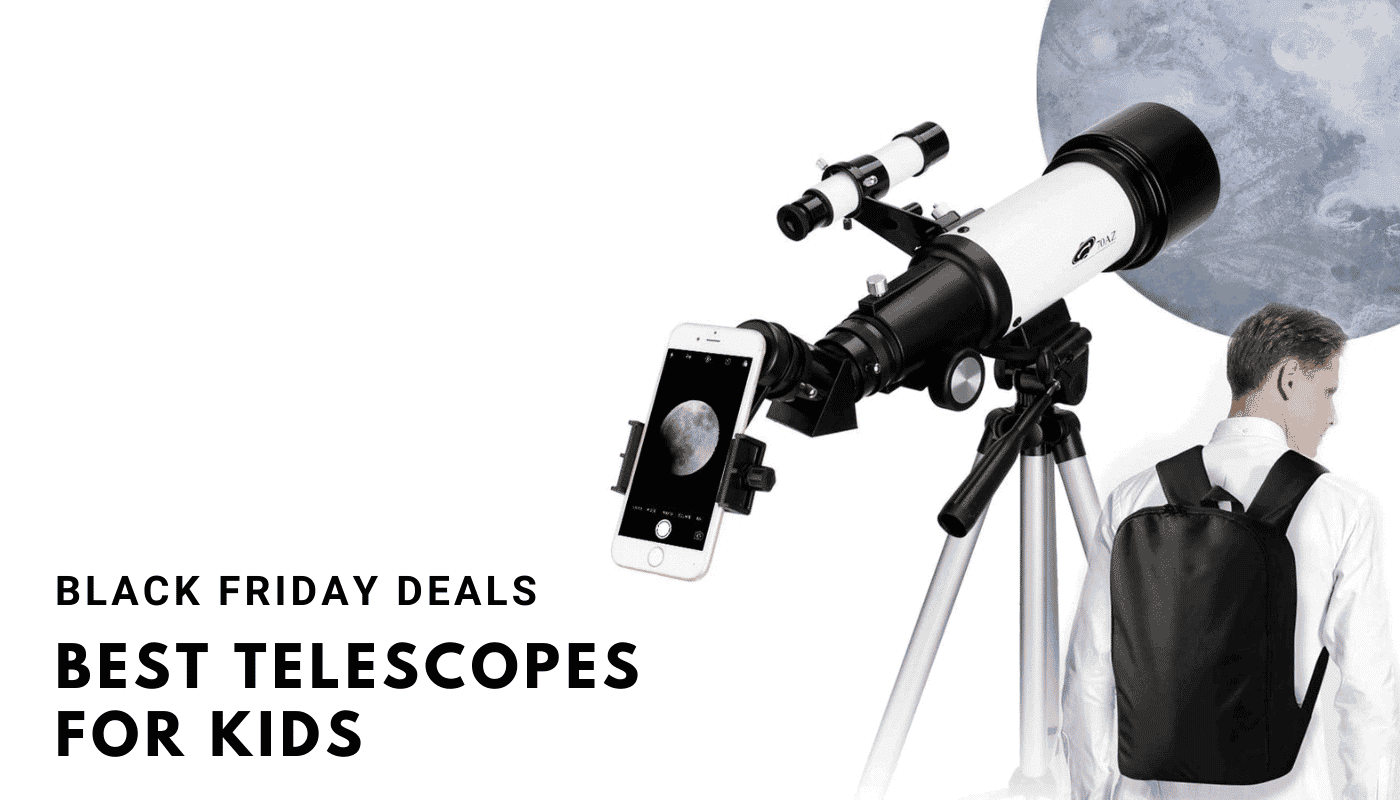 Best Telescope for Kids Black Friday Deals