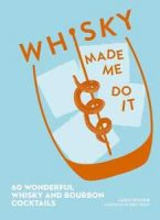 Bok: Whisky Made Me Do It Image